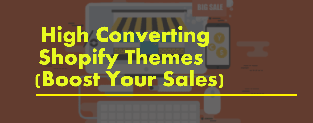High Converting Shopify Themes