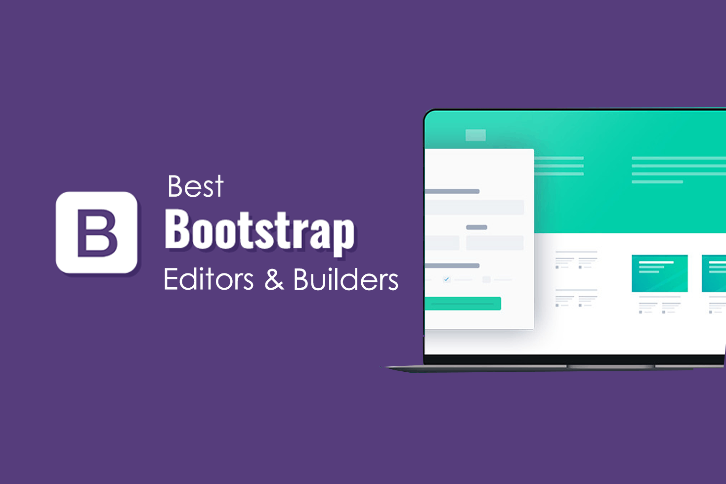 The 12 Best Bootstrap Editors & Builders for Developers in 2021