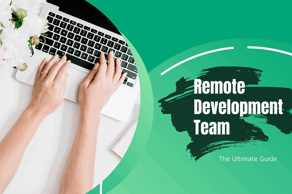 Remote Development Team